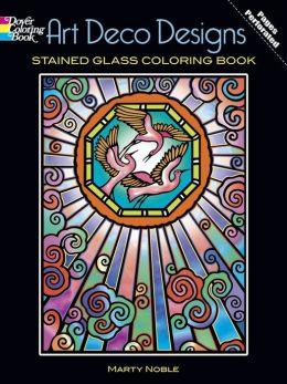 Art Deco Designs Stained Glass Coloring Book