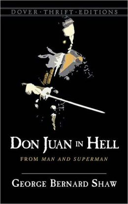 Don Juan in Hell: From Man and Superman (Dover Thrift Edition Series)