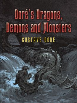 Dore's Dragons, Demons and Monsters