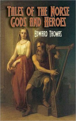 Tales of the Norse Gods and Heroes