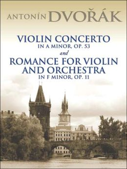 Violin Concerto in A Minor, Op. 53 & Romance for Violin and Orchestra in F Minor, Op. 11