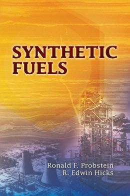 Synthetic Fuels (Dover Books on Engineering Series)