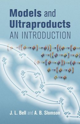 Models and Ultraproducts: An Introduction