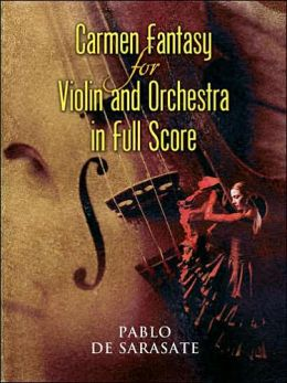Carmen Fantasy for Violin and Orchestra in Full Score