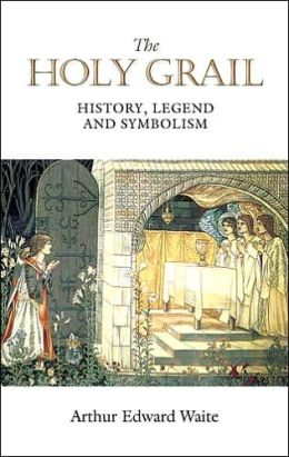 The Holy Grail: History, Legend and Symbolism