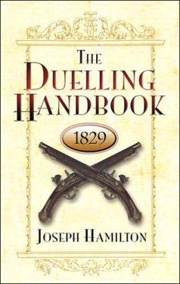 Duelling Handbook 1829