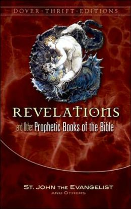 Revelation and Other Prophetic Books of the Bible (Dover Thrift Editions Series)