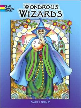 Wondrous Wizards (Dover Coloring Book Series)