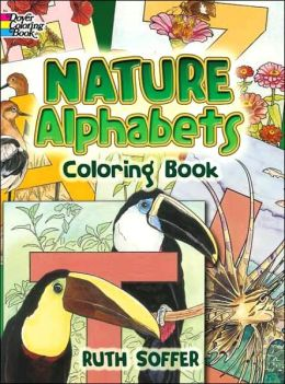 Nature Alphabets Coloring Book (Dover Coloring Book Series)