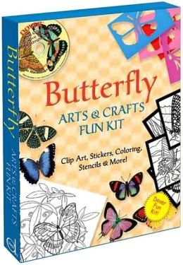 Butterfly Arts and Crafts Fun Kit: Clip Art, Stickers, Coloring, Stencils and More!