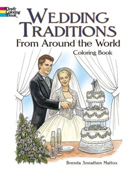 Wedding Traditions from around the World Coloring Book [Dover Pictorial Archive Series]