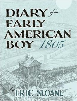 Diary of an Early American Boy 1805