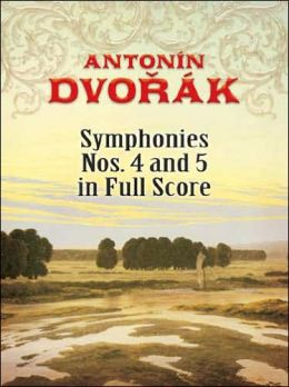 Symphonies Nos. 4 and 5 in Full Score [Classical Music for Keyboard Series]