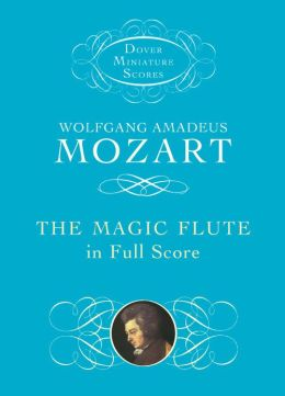 The Magic Flute in Full Score (Dover Miniature Score Series)
