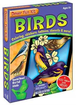 Birds: Coloring, Stickers, Tattoos, Stencils and More! (Dover Fun Kit Series)