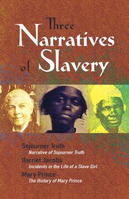 Three Narratives of Slavery