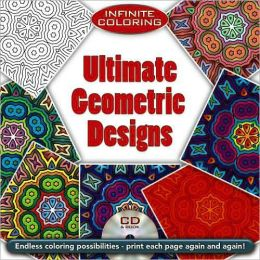Infinite Coloring Ultimate Geometric Designs Book & CD