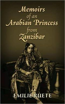 Memoirs of an Arabian Princess from Zanzibar