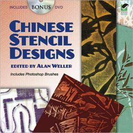 Chinese Stencil Designs: Includes Bonus DVD