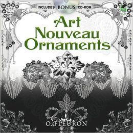 Art Nouveau Ornaments: Includes CD-ROM