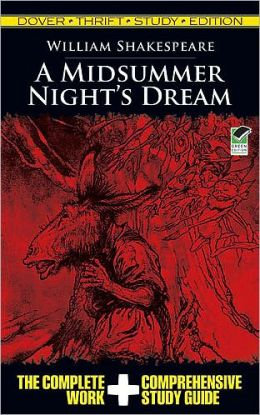 A Midsummer Night's Dream: Dover Thrift Study Edition