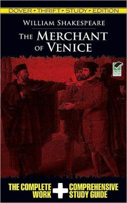 The Merchant of Venice: Dover Thrift Study Edition