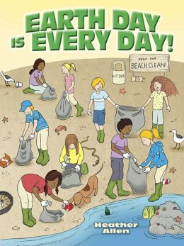 Earth Day Is Every Day! Activity Book