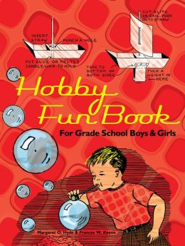 Hobby Fun Book: For Grade School Boys and Girls