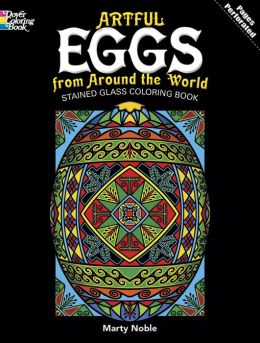 Artful Eggs from Around the World Stained Glass Coloring Book