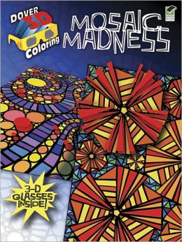 3-D Coloring Book--Mosaic Madness