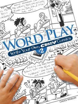 Word Play! Write Your Own Crazy Comics #2