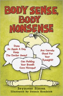 Body Sense, Body Nonsense
