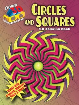 3-D Coloring Book: Circles and Squares
