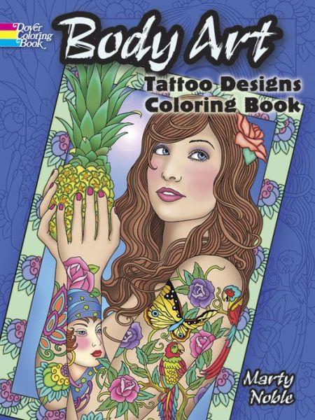 Download google books to pdf file serial Body Art: Tattoo Designs Coloring Book FB2 iBook DJVU