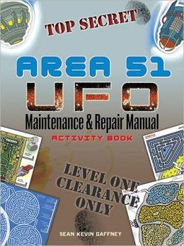 AREA 51 UFO Maintenance and Repair Manual Activity Book