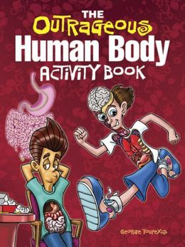 The Outrageous Human Body Activity Book