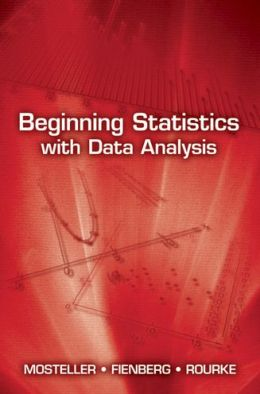 Beginning Statistics with Data Analysis
