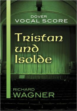 Tristan und Isolde Vocal Score