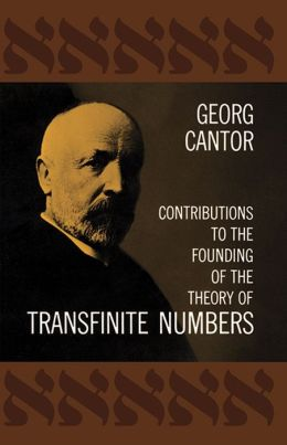 Contributions to the Founding of the Theory of Transfinite Numbers