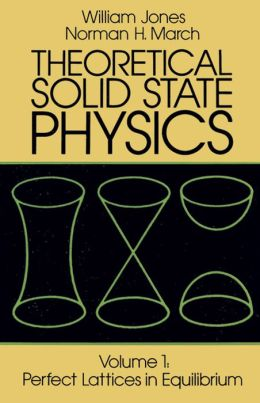 Theoretical Solid State Physics: Perfect Lattices in Equilibrium