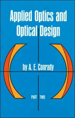 Applied Optics and Optical Design, Part 2