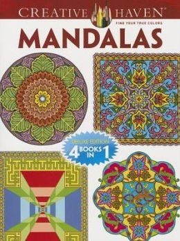 Creative Haven MANDALAS Coloring Book: Deluxe Edition 4 books in 1