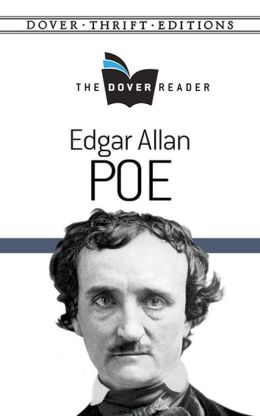 Edgar Allan Poe The Dover Reader