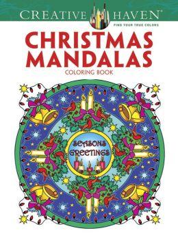 Creative Haven Christmas Mandalas Coloring Book By Marty