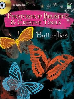 Photoshop Brushes & Creative Tools CD-ROM and Book: Butterflies