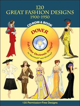 120 Great Fashion Designs, 1900-1950