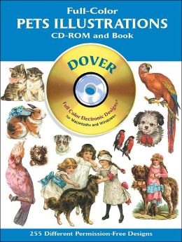 Full-Color Pets Illustrations CD-ROM and Book