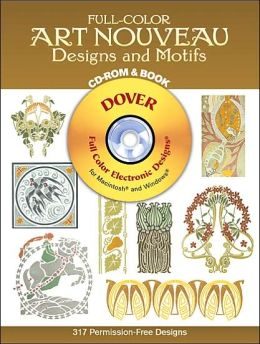 Full-Color Art Nouveau Designs and Motifs (Full-Color Electronic Design Series)