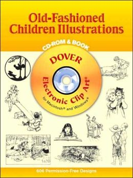 Old-Fashioned Children Illustrations CD-ROM and Book