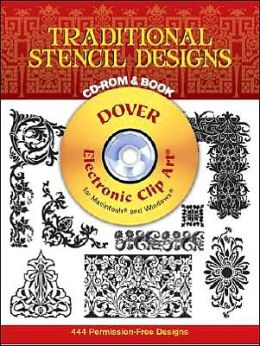 Traditional Stencil Designs: Electronic Clip Art for Macintosh and Windows